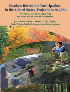 Outdoor Recreation Participation in the United States- Projections to 2060 by J. M. Bowker - Paperback