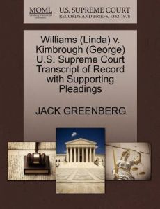 Williams (Linda) V. Kimbrough (George) U.S. Supreme Court Transcript of Record with Supporting Pleadings by Jack Greenberg - Paperback