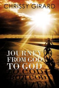 Journey from God to God by Chrissy Girard - Paperback