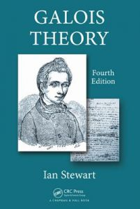 Galois Theory, Fourth Edition 4th Edition  by Ian Nicholas Stewart - Paperback