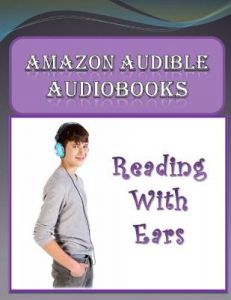 Amazon Audible Audiobooks: Reading with Ears by Michale K. Edwards - Paperback