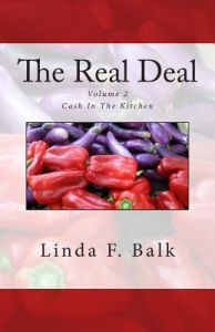 The Real Deal: Cash in the Kitchen by Linda F. Balk - Paperback