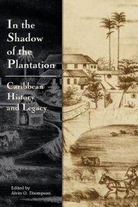 In the Shadow of the Plantation by Alvin Thompson - Paperback