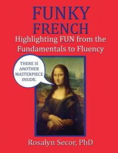 Funky French by Rosalyn Secor - Paperback