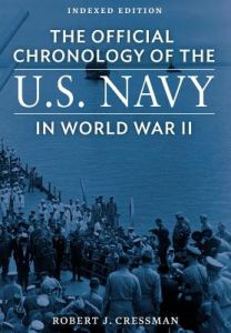 The Official Chronology of the U.S. Navy in World War II by Robert J. Cressman - Paperback