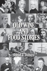 Old Wine and Food Stories by MR Daniel J. DeMers - Paperback